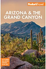 Fodor's Arizona & the Grand Canyon (Full-color Travel Guide) Kindle Edition