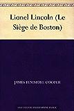 Lionel Lincoln (Le Siège de Boston)