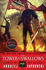 The Tower of Swallows (The Witcher Book 4) Kindle Edition