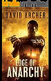 Edge of Anarchy - An Action Thriller Novel (A Noah Wolf Novel, Thriller, Action, Mystery Book 11)