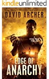 Edge of Anarchy - A Noah Wolf Thriller
