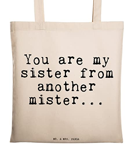 Mr Mrs Text Quote You Are My Sister From Another Mister 100