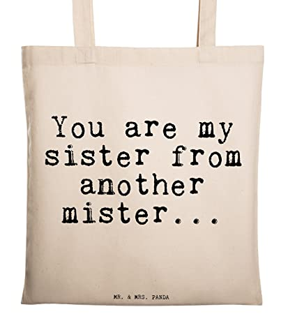 Mr & Mrs Text Quote You Are My Sister from another Mister ...