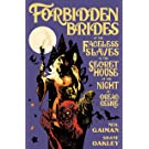 Forbidden Brides of the Faceless Slaves in the Secret House of the Night of Dread Desire