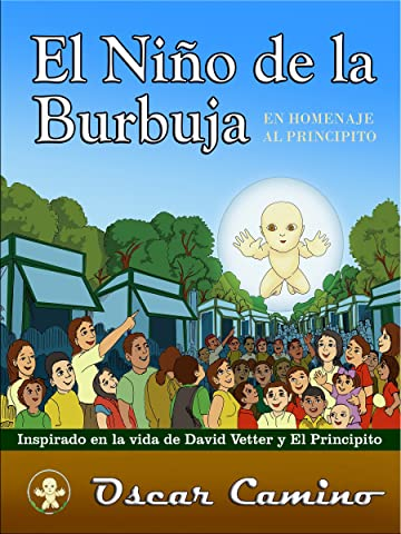 El Niño de la Burbuja: Homenaje al Principito (Spanish ...