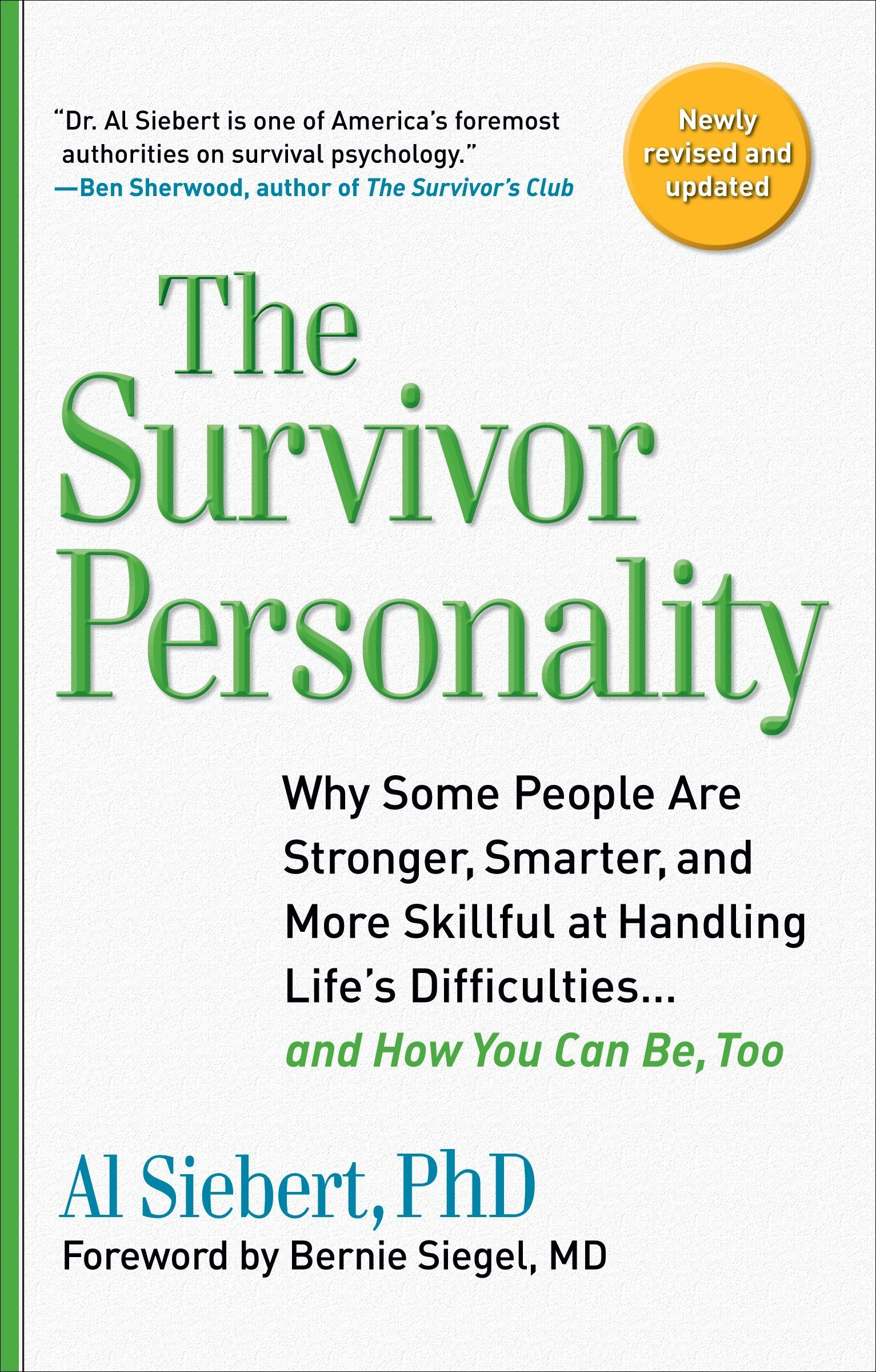 Download Survivor Personality: Why Some People Are Stronger, Smarter, and More Skillful atHandling Life's Diffi culties...and How You Can Be, Too ebook