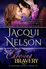 Choosing Bravery (Lonesome Hearts Book 3) Kindle Edition
