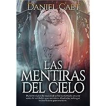 Las mentiras del cielo (Spanish Edition) May 1, 2018