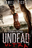 Dawn Patrol: (Undead Ultra Prequel)