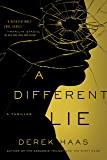 A Different Lie: A Novel