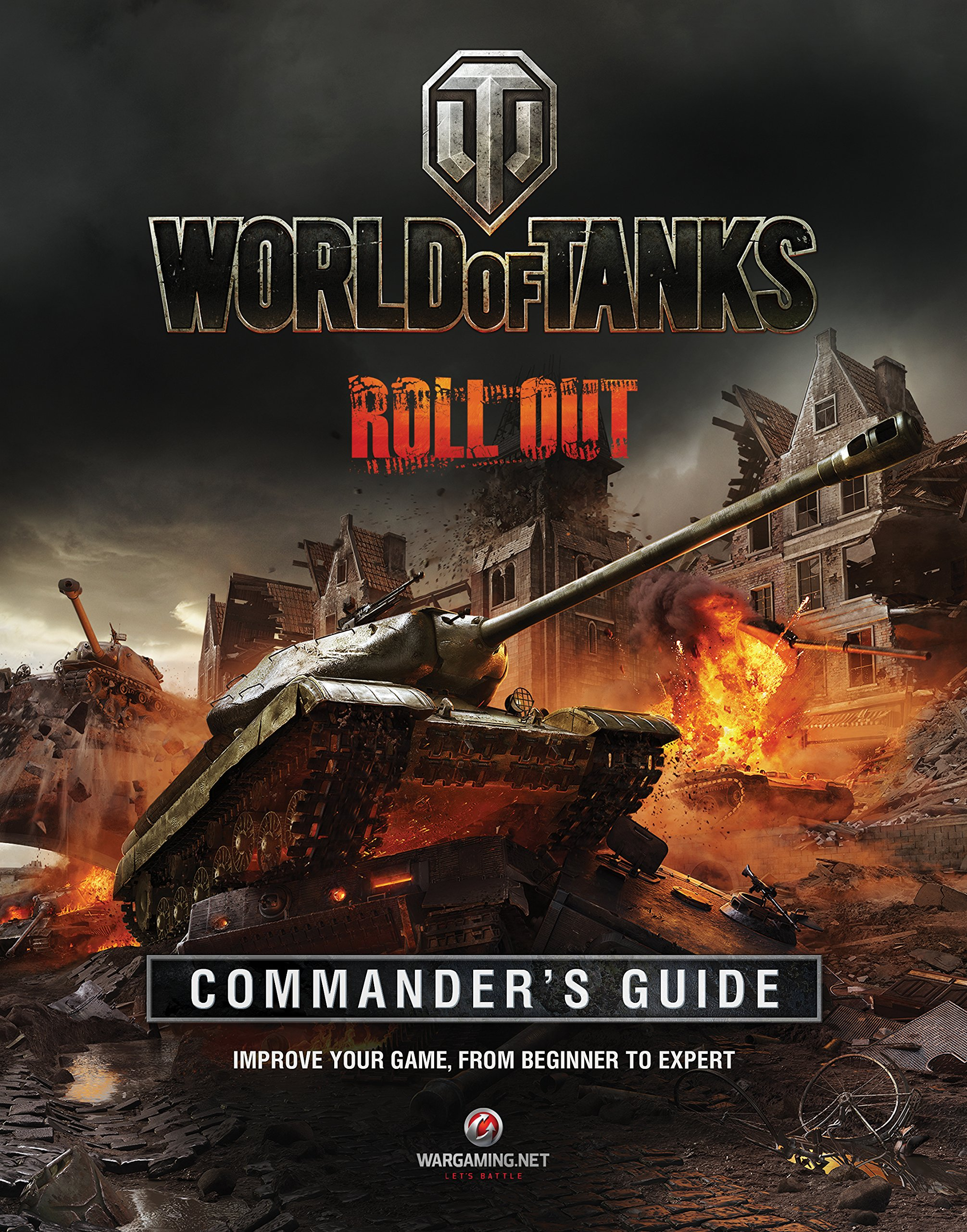 World of Tanks Commander's Guide: Improve Your Game, From