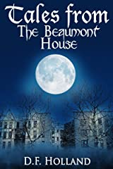 Tales from the Beaumont House (Supernatural Stories) Kindle Edition
