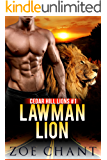 Lawman Lion (Cedar Hill Lions Book 1)