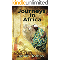 Journeys in Africa: A Musician's Adventures in Senegal and the Gambia