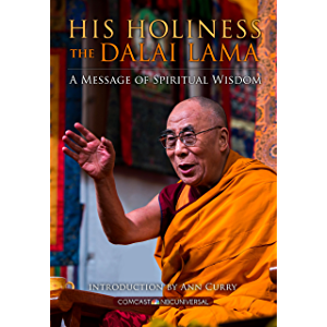 His Holiness The Dalai Lama: A Message of Spiritual Wisdom