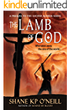 The Lamb Of God (The Lucifer Agenda Book 0)