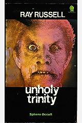 Unholy Trinity Paperback