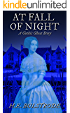 At Fall of Night: A Gothic Ghost Story (Tales of the Uncanny Book 2)