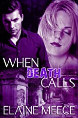When Death Calls Kindle Edition