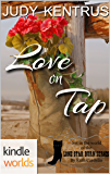 Lone Star Burn: Love On Tap (Kindle Worlds Novella)