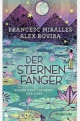 Der Sternenfänger: Roman über die Kraft der Liebe (German Edition) Kindle Edition