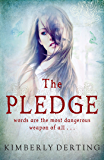 The Pledge (The Pledge Trilogy Book 1)