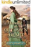 Freeing an Outlaw's Heart: A Historical Western Romance Book
