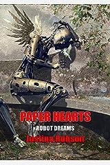 Paper Hearts (Robot Dreams Book 3) Kindle Edition