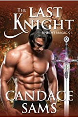 The Last Knight (Knight Magick 1) Kindle Edition