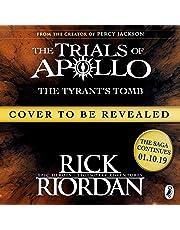 The Tyrant's Tomb: The Trials of Apollo, Book 4
