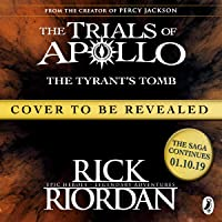 The Tyrant's Tomb: The Trials of Apollo, Book 4