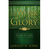 The Work and the Glory - Volume 1 - Pillar of Light