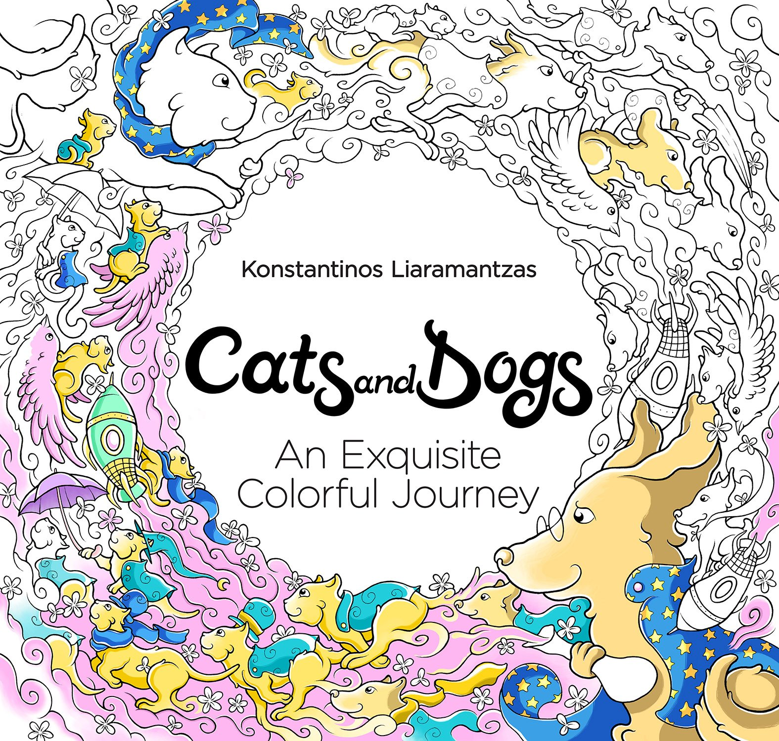 Cats Dogs An Exquisite Colorful Journey Artist Edition Adult