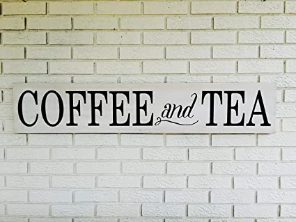 Coffee And Tea Tea Shop Sign Coffee Shop Sign Cafe Wall Art Kitchen Wall Decor Farmhouse Style Rustic Wood Sign Cafe Wooden Sign