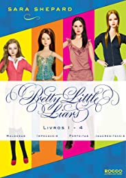 Série Pretty Little Liars (1-4): Maldosas, Impecáveis, Perfeitas, Inacreditáveis