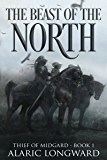 The Beast of the North: Stories of the Nine Worlds (Thief of Midgard - a dark fantasy action adventure Book 1)