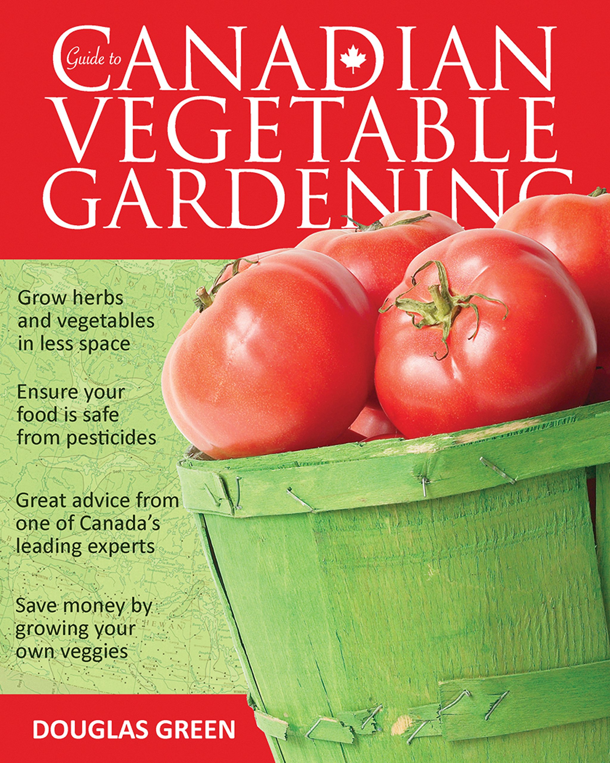 Download Guide to Canadian Vegetable Gardening (Vegetable Gardening Guides) ebook