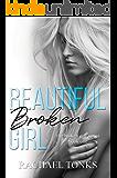 Beautiful Broken Girl (Broken Girl series Book 1)