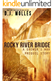Rocky River Bridge: A Grower's War Prequel Story