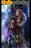 Soul Game: An Urban Fantasy Adventure (Legend of the Treesinger Book 2)