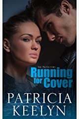 Running for Cover (The Protectors Book 3) Kindle Edition