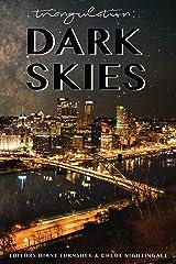 Triangulation: Dark Skies Kindle Edition