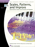 Scales, Patterns and Improvs - Book 2: Improvisations, Scales, I-IV-V7 Chords and Arpeggios (Hal Leonard Student Piano Library)