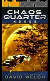 Chaos Quarter: Horde (The Chaos Quarter, Book 3)