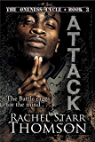 Attack (The Oneness Cycle Book 3)