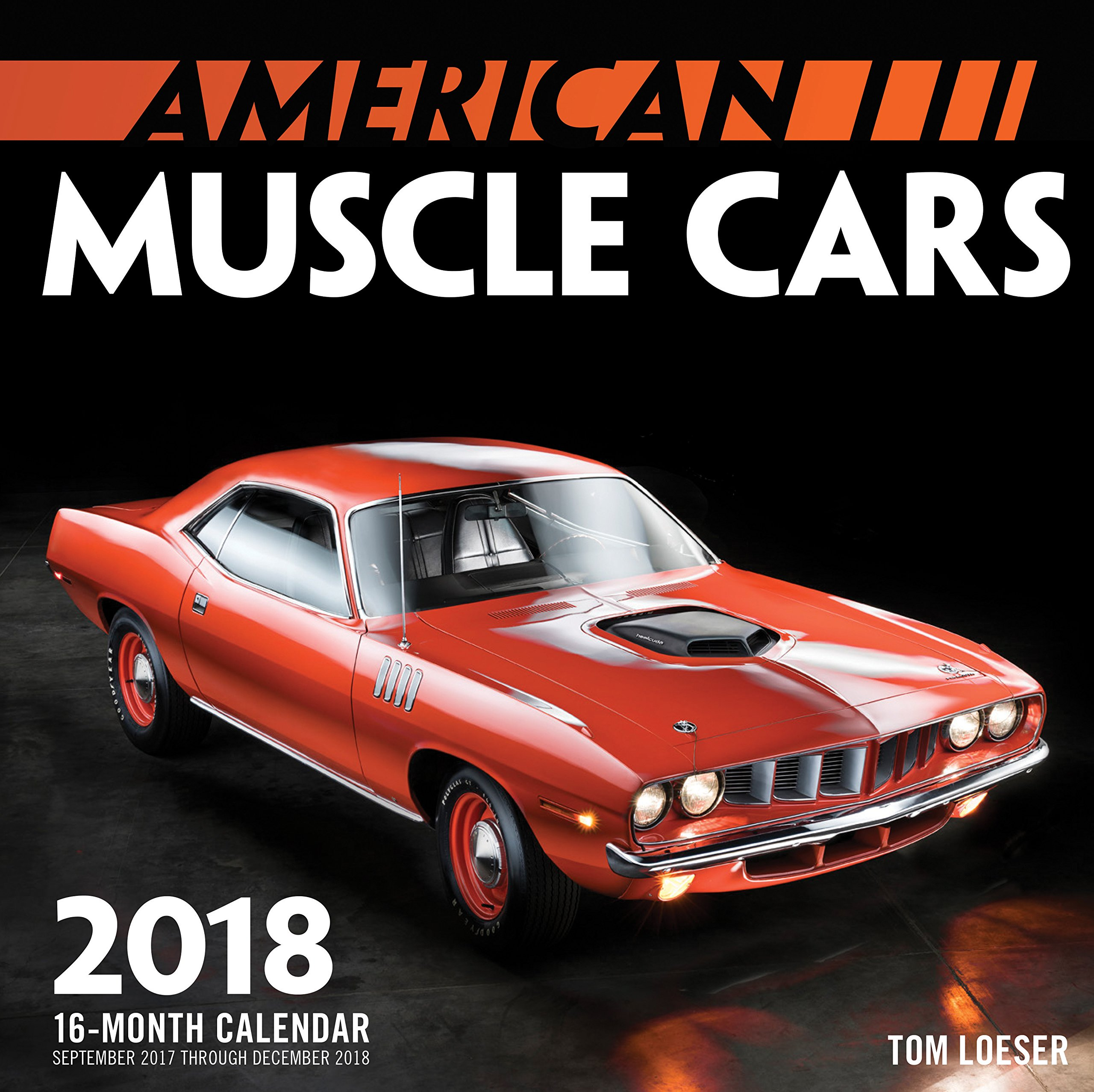 American Muscle Cars Mini 2018: 16 Month Calendar Includes September ...