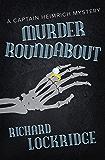 Murder Roundabout (The Captain Heimrich Mysteries)