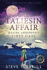 The Taliesin Affair: Maliha Anderson's First Case Kindle Edition