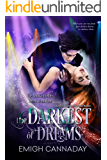 The Darkest of Dreams: Fantasy Paranormal Romance (The Annika Brisby Series Book 4)