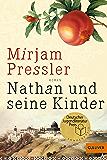 Nathan und seine Kinder: Roman (Gulliver 1233)